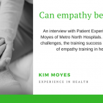 Empathy – can it be re-learned? Interview with Kim Moyes – Director of PX